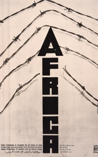 An Ospaal poster called International Week of Solidarity with the Peoples of Africa, 1970, showing the word Africa breaking through barbed wire